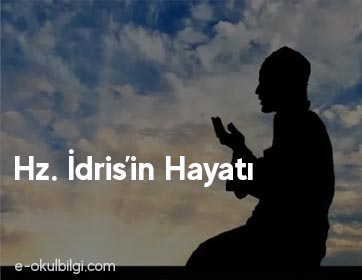 Hz. İdris'in Hayatı