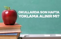 okulun son haftası yoklama alınır mı