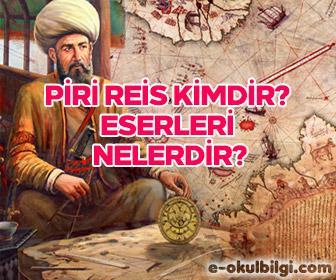Piri Reis kimdir? Piri Reis'in eserleri nelerdir?
