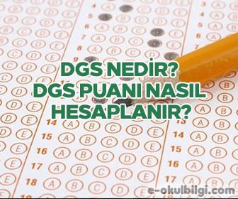 DGS (Dikey Geçiş Sınavı) nedir? DGS puanı nasıl hesaplanır?