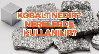 Kobalt Nedir? Nerelerde kullanılır?