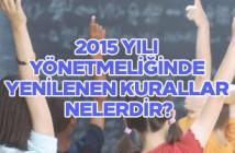 2015 yılı yönetmeliğinde yenilenen kurallar nelerdir?