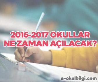 2016-2017 Okullar ne zaman açılacak?