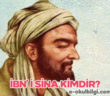 İbn'i Sina kimdir? Eserleri nelerdir?