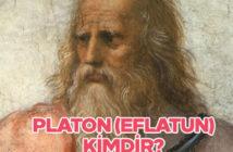 Platon (Eflatun) kimdir? Platon'un felsefesi nedir?