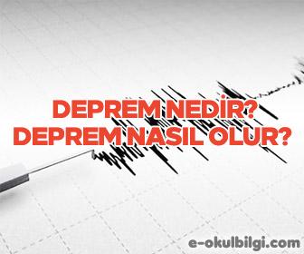 Deprem nedir? Deprem nasıl olur?