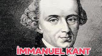 İmmanuel Kant Kimdir? İmmanuel Kant hayatı ve eserleri
