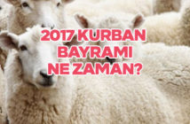 2017 Kurban Bayramı ayın kaçında? 2017 Kurban Bayramı tatili kaç gün?