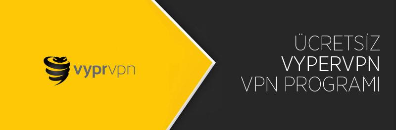 Ücretsiz VyperVPN Programı İndir